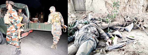 Army jawans in action at Nagrota (left) and bodies of three terrorists killed at Ramgarh, Samba (right) on Tuesday. -Excelsior pics by Rakesh and Gautam.