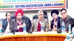Commissioner/ Secretary Health Dr Mandeep K Bhandari and NHM Director Dr Mohan Singh at a workshop in Nagrota on Saturday.