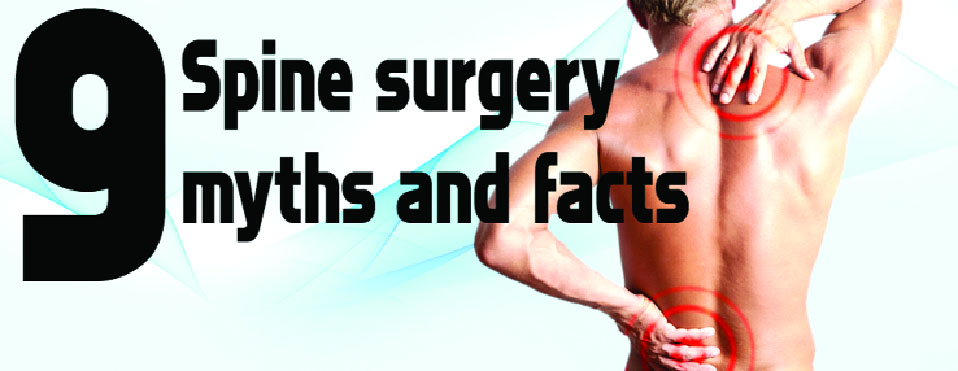 Spine Surgery myths and facts