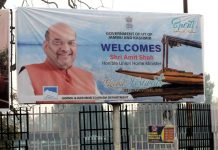 Welcome hoarding erected in Srinagar on Friday ahead of arrival of Union Home Minister Amit Shah. (UNI).